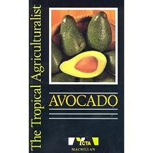 Avocado (Tropical Agriculturalist)