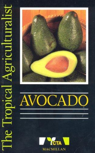 Avocado (Tropical Agriculturalist S.)