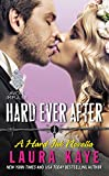 Hard Ever After [novella] by Laura Kaye front cover