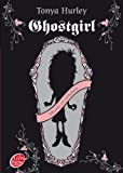 Ghost Girl - Tome 1