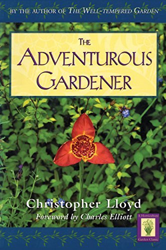 The Adventurous Gardener (Horticulture Garden Classic) by Christopher Lloyd (1998-07-01) par Christopher Lloyd