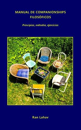 Manual de companionships filosóficos: Principios, métodos, ejercicios por Ran Lahav