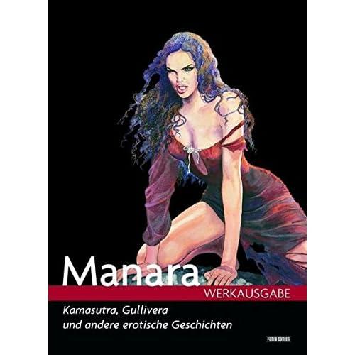 Manara Werkausgabe 06: Kamasutra, Gullivera und andere erotische Geschichten