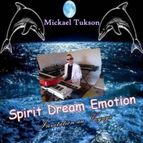 Spirit Dream Emotion (Invitation au voyage)