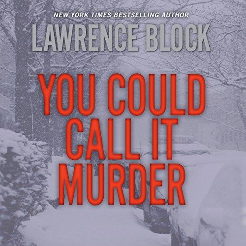 You Could Call It Murder  Audiolibri
