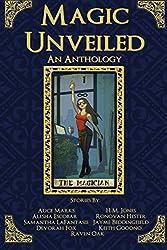 Magic Unveiled: An Anthology