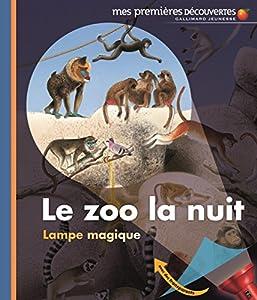 """Afficher """"Le zoo la nuit"""""""