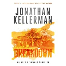 Breakdown (Alex Delaware series, Book 31): A thrillingly suspenseful psychological crime novel