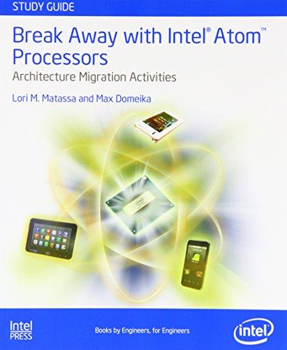 Break Away with Intel Atom Processors: Architecure
