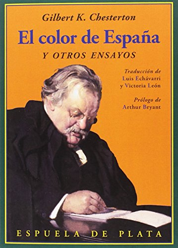 El color de España y otros ensayos (Clásicos y Modernos) por Gilbert Keith Chesterton