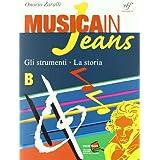Musica in jeans. Mozart in jeans. Vol. B. Per la Scuola media