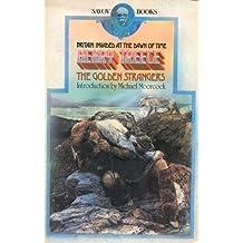 The Golden Strangers