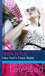 New York's Finest Rebel (Mills & Boon Modern Heat) (Mills & Boon Modern Tempted)