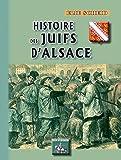 Histoire des Juifs d'Alsace (Arremouludas)