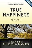 True Happiness: Psalm 1