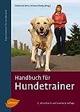 Handbuch für Hundetrainer - Celina del Amo
