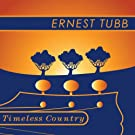 Timeless Country: Ernest Tubb