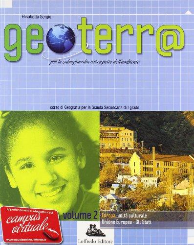 Geoterr@. Con espansione online. Per la Scuola media: 2