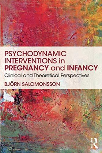 Psychodynamic Interventions in Pregnancy and Infancy (Medizinische Frames)