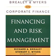 Financing and Risk Management (Brealey & Myers on Corporate Finance)