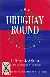 The Uruguay Round: An Assessment