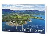 Bildband Chiemsee: Der Panoramabildband von Josef Reiter