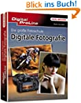 Die große Fotoschule: Digitale Fotogr...