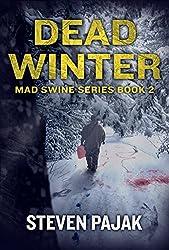 Dead Winter (Mad Swine Book 2) (Mad Swine Series) (English Edition)