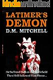 Latimer's Demon (A Psychological Thriller and Murder Mystery)