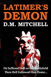 Latimer's Demon (A Psychological Thriller and Murder Mystery)
