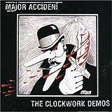 Clockwork Demos by Major Accident (2001-07-03)