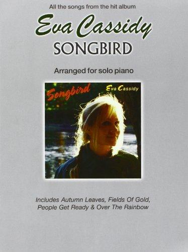 "Price comparison product image Eva Cassidy ""Songbird"": Arranged for Solo Piano"