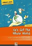 He's Got The Whole World (Children's voices): 15 Spirituals und Gospels für ein- bis zweistimmigen Kinderchor und Klavierbegleitung