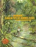 Clara au pays des hommes-fleurs - A la recherche du macaque de Sibérut dans la jungle indonésienne
