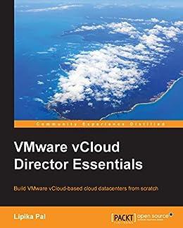VMware vCloud Director Essentials by [Pal,  Lipika]