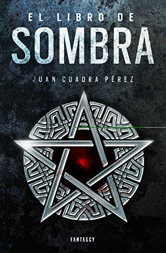 El libro de Sombra (La saga de la Ciudad 2) por Juan Cuadra Pérez