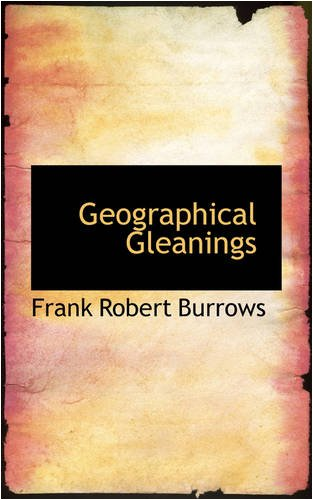 Geographical Gleanings