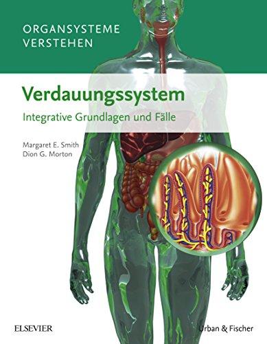 Organsysteme verstehen - Verdauungssystem: Integrative Grundlagen und Fälle -