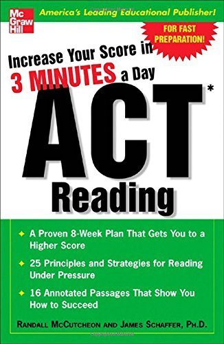 Increase Your Score In 3 Minutes A Day: ACT Reading by McCutcheon, Randall, Schaffer, James (2005) Paperback