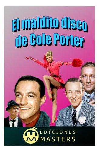 El maldito disco de Cole Porter por Adolfo Perez Agusti