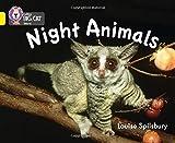 Night Animals: Band 03/Yellow (Collins Big Cat)