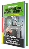 Suche und Prüfung von geeigneten Renditeimmobilien: Machen Sie das Beste aus Ihrem Geld! (Masterkurs Immobilieninvestments 2)