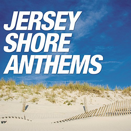 Jersey Shore Anthems [Clean]