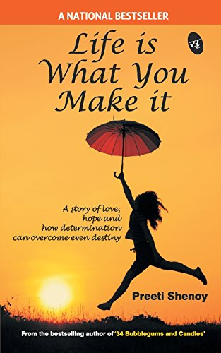 Life Is What You Make It price comparison at Flipkart, Amazon, Crossword, Uread, Bookadda, Landmark, Homeshop18