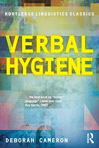 Verbal Hygiene (Routledge Linguistics Classics) por Deborah Cameron