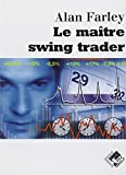 Le maître swing trader