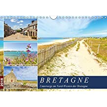 Bretagne - Unterwegs im Nord-Westen (Wandkalender 2018 DIN A4 quer): Fotoimpressionen aus dem Nord-Westen der malerischen Bretagne (Monatskalender, 14 ... Orte) [Kalender] [Apr 16, 2017] Heuvers, Elly