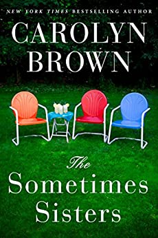 The Sometimes Sisters by [Brown, Carolyn]