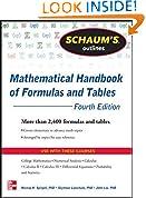#8: Schaum's Outline of Mathematical Handbook of Formulas and Tables, 4th Edition: 2,400 Formulas + Tables (Schaum's Outlines)