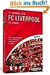 111 Gründe, den FC Liverpool zu liebe...